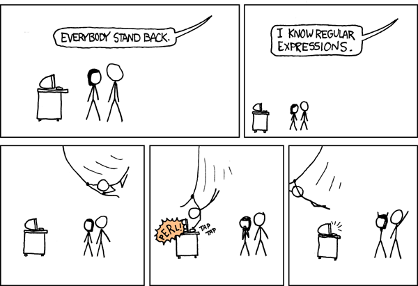 Everybody stands back, I know regular expressions!